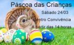 Páscoa das Crianças será no próximo sábado