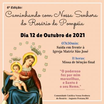 6ª Caminhada com Nossa Senhora do Rosário